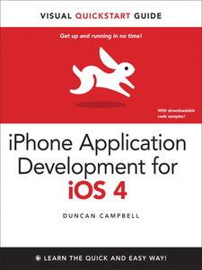 Foto Cover di iPhone Application Development for iOS 4, Ebook inglese di Duncan Campbell, edito da Pearson Education