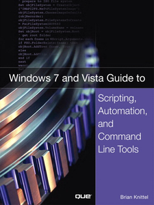 Ebook in inglese Windows 7 and Vista Guide to Scripting, Automation, and Command Line Tools Knittel, Brian