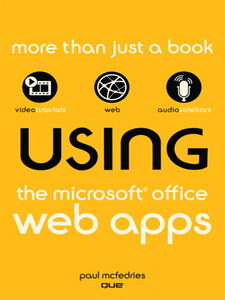 Ebook in inglese Using the Microsoft® Office Web Apps McFedries, Paul