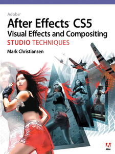 Ebook in inglese Adobe After Effects CS5 Visual Effects and Compositing Studio Techniques Christiansen, Mark