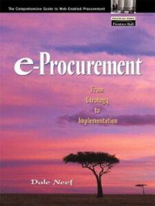 Foto Cover di e-Procurement, Ebook inglese di Dale Neef, edito da Pearson Education