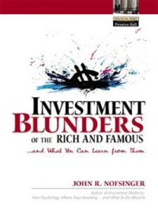 Ebook in inglese Investment Blunders of the Rich and Famous...and What You Can Learn From Them Nofsinger, John R.