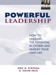 Ebook in inglese Powerful Leadership Pace, R. Wayne , Stephan, Eric