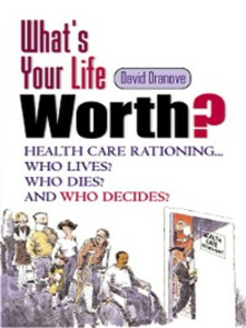 Ebook in inglese What's Your Life Worth? Dranove, David