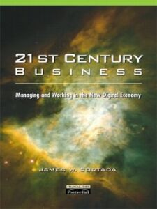 Foto Cover di 21st Century Business, Ebook inglese di James W. Cortada, edito da Pearson Education