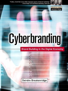 Foto Cover di Cyberbranding, Ebook inglese di Deirdre Breakenridge, edito da Pearson Education