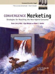 Ebook in inglese Convergence Marketing Mahajan, Vijay , Wind, Yoram (Jerry) R.