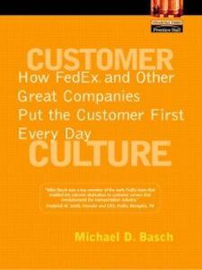 Foto Cover di Customer Culture, Ebook inglese di Michael D. Basch, edito da Pearson Education