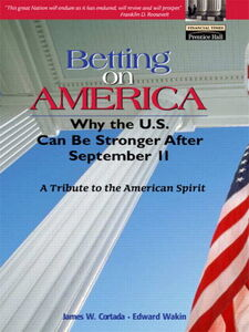 Foto Cover di Betting on America, Ebook inglese di James W. Cortada,Edward Wakin, edito da Pearson Education
