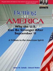 Ebook in inglese Betting on America Cortada, James W. , Wakin, Edward