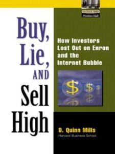 Foto Cover di Buy, Lie, and Sell High, Ebook inglese di D. Quinn Mills, edito da Pearson Education