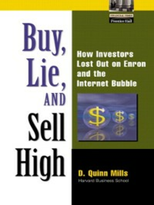 Ebook in inglese Buy, Lie, and Sell High Mills, D. Quinn