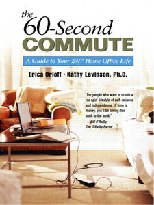Ebook in inglese The 60-Second Commute Levinson, Kathy , Orloff, Erica
