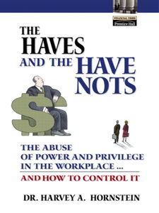 Ebook in inglese The Haves and the Have Nots Hornstein, Harvey