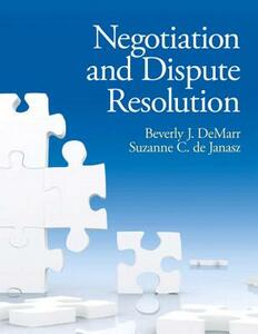 Negotiation and Dispute Resolution - Beverly DeMarr,Suzanne C. De Janasz - cover