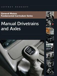 Manual Drivetrains and Axles - Jeffrey Rehkopf - cover