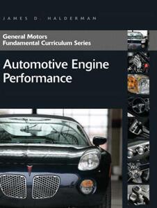 General Motors Fundamental Curriculum Series: Automotive Engine Performance - James D. Halderman - cover