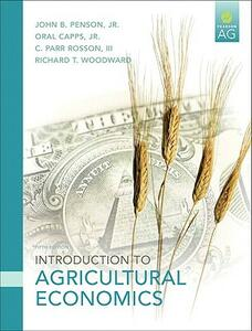 Introduction to Agricultural Economics - John B. Penson,Oral Capps,C. Parr Rosson - cover