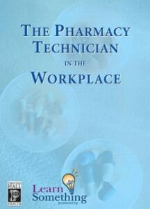 The Pharmacy Technician in the Workplace, (CD-ROM Version) - LearnSomething, Inc - cover