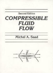 Compressible Fluid Flow - Michel A. Saad - cover