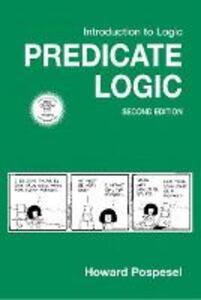 Introduction to Logic: Predicate Logic - Howard Pospesel - cover