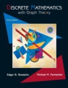 Discrete Mathematics with Graph Theory - Edgar G. Goodaire,Michael M. Parmenter - cover