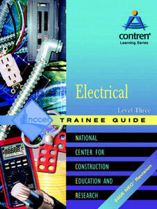 Electrical Level 3 Trainee Guide 2005 NEC, Paperback - NCCER - cover