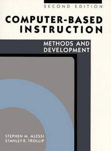 COMPUTR BASED INSTRUCTION: METHODS& DEVLPMT - Stephen M. Alessi,Stanley R. Trollip - cover