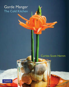 Garde Manger: The Cold Kitchen - Curtis Hemm - cover