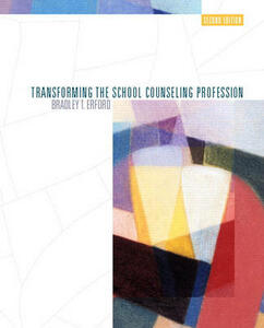 Transforming the School Counseling Profession - Bradley T. Erford - cover