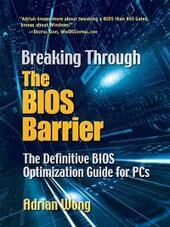 Breaking Through the BIOS Barrier