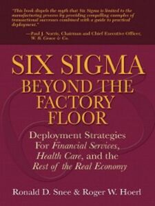 Ebook in inglese Six Sigma Beyond the Factory Floor Hoerl, Roger , Snee, Ron D.