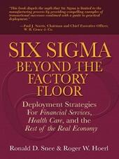 Six Sigma Beyond the Factory Floor