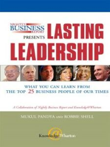 Ebook in inglese Nightly Business Report Presents Lasting Leadership Brown, Jeffrey , Junnarkar, Sandeep , Pandya, Mukul , Shell, Robbie