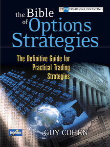 Foto Cover di The Bible of Options Strategies, Ebook inglese di Guy Cohen, edito da Pearson Education