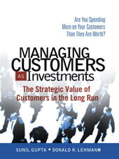 Managing Customers as Investments