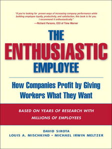 Ebook in inglese The Enthusiastic Employee Meltzer, Michael Irwin , Mischkind, Louis A. , Sirota, David