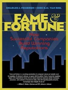 Ebook in inglese Fame and Fortune Fombrun, Charles J. , Van Riel, Cees B. M.