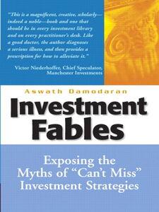 Ebook in inglese Investment Fables Damodaran, Aswath