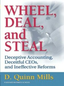 Foto Cover di Wheel, Deal, and Steal, Ebook inglese di D. Quinn Mills, edito da Pearson Education