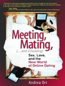 Ebook in inglese Meeting, Mating, and Cheating Orr, Andrea