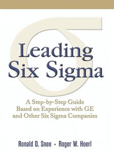 Ebook in inglese Leading Six Sigma Hoerl, Roger , Snee, Ron D.