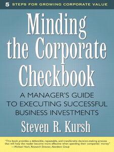 Foto Cover di Minding the Corporate Checkbook, Ebook inglese di Steven R. Kursh, edito da Pearson Education