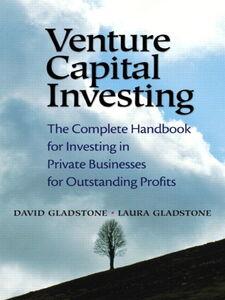 Ebook in inglese Venture Capital Investing Gladstone, David , Gladstone, Laura