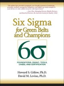 Foto Cover di Six Sigma for Green Belts and Champions, Ebook inglese di Howard S. Gitlow,David M. Levine, edito da Pearson Education
