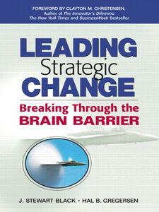 Ebook in inglese Leading Strategic Change Black, J. Stewart , Gregersen, Hal