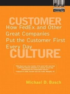 Foto Cover di Customer Culture, Ebook inglese di Michael D. Basch, edito da Pearson Education
