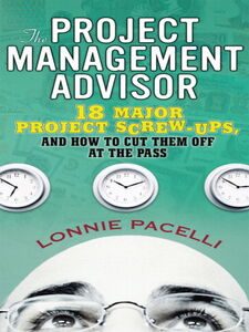 Ebook in inglese The Project Management Advisor Pacelli, Lonnie
