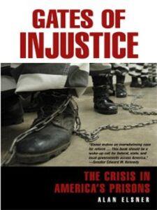 Foto Cover di Gates of Injustice, Ebook inglese di Alan Elsner, edito da Pearson Education