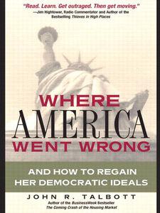 Ebook in inglese Where America Went Wrong Talbott, John R.